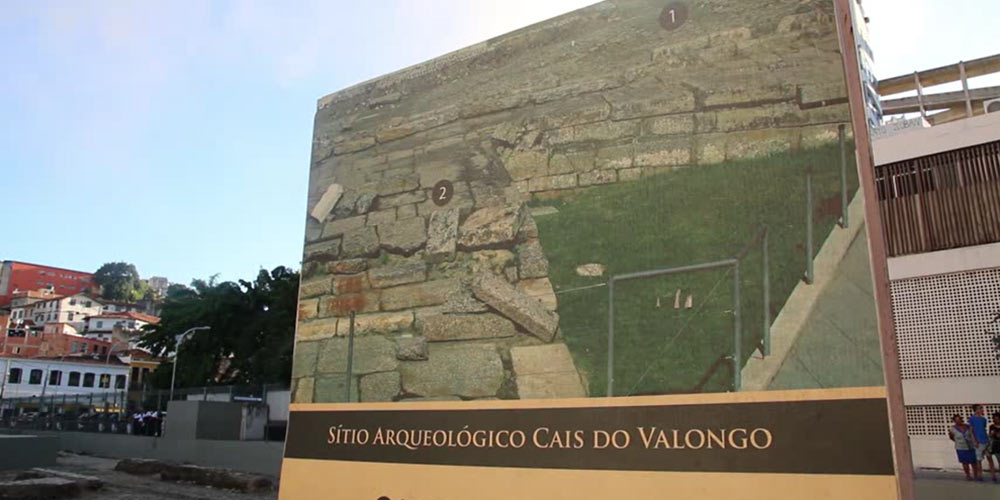 Cais do Valongo - Patrimônio da Humanidade